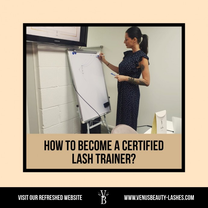 HOW TO BECOME A CERTIFIED LASH TRAINER?